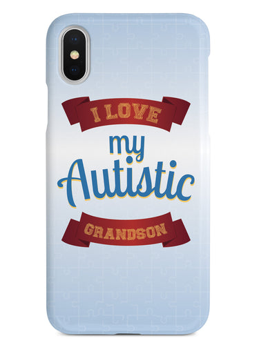 I Love my Autistic Grandson - Autism Awareness Case