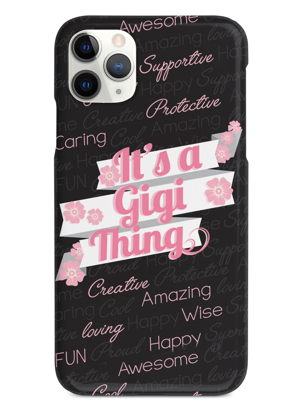 It's a Gigi Thing (Pink) Case