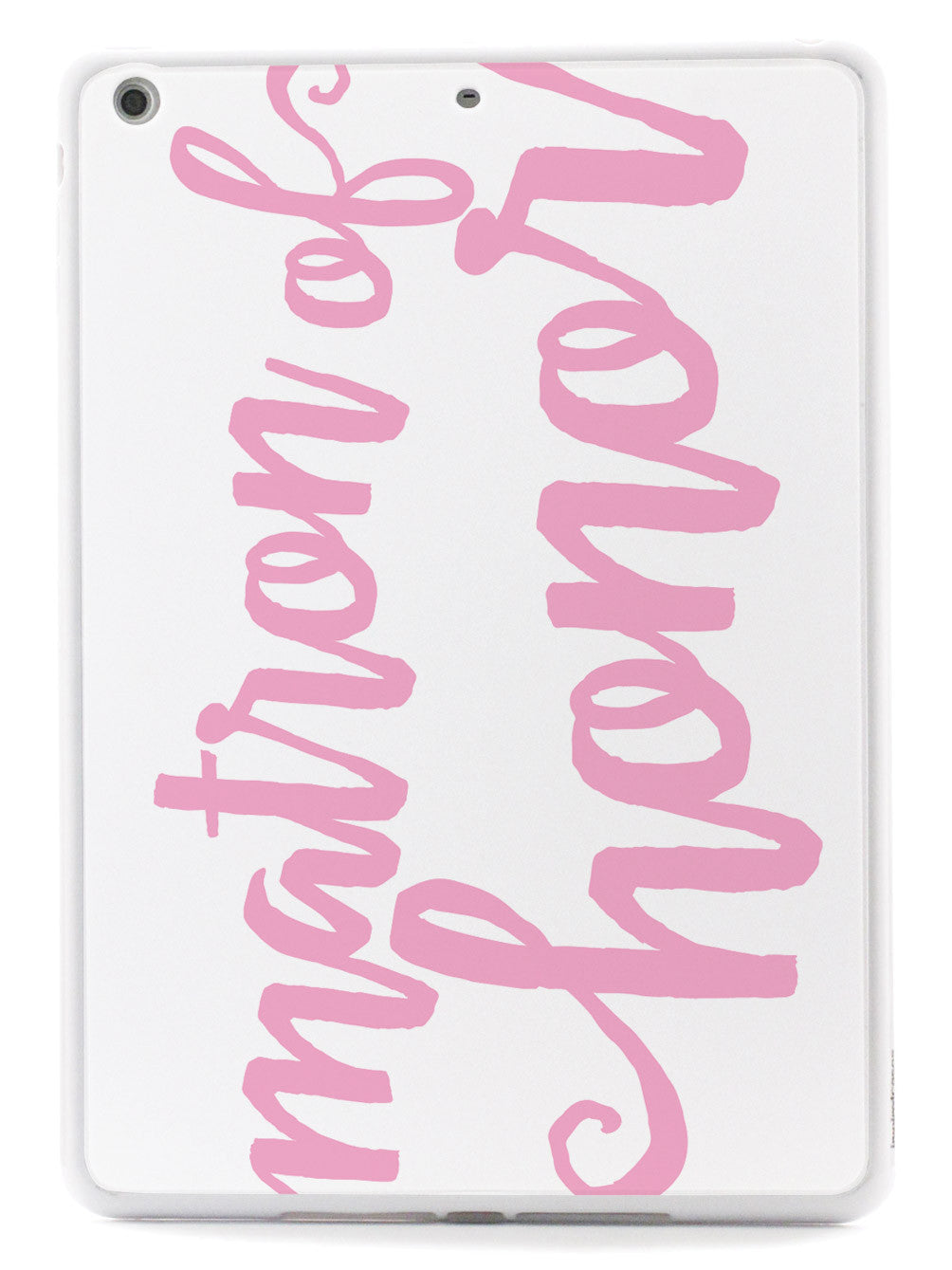 Matron of Honor - Light Pink Case