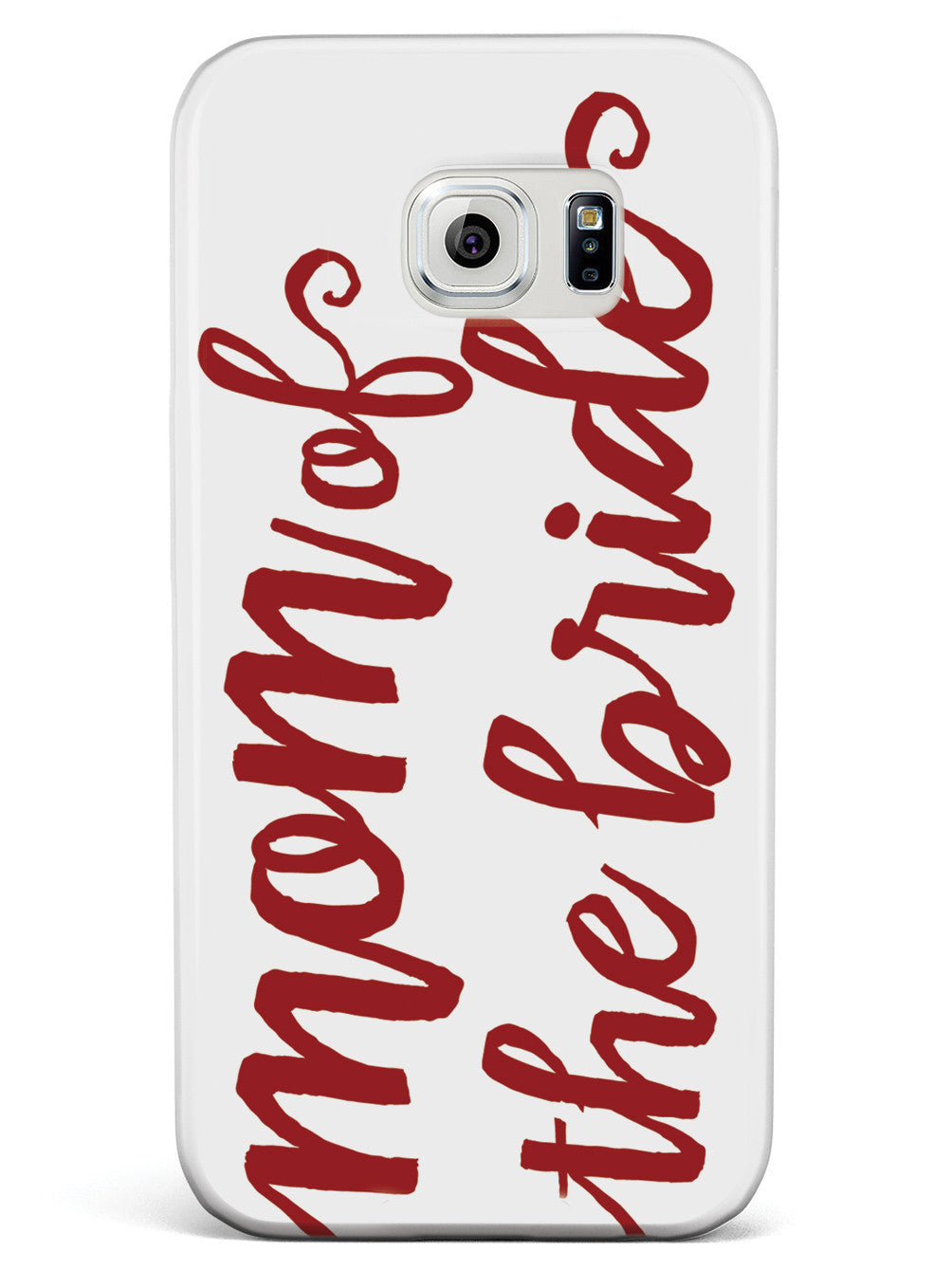 Mom of the Bride - Crimson Red Case