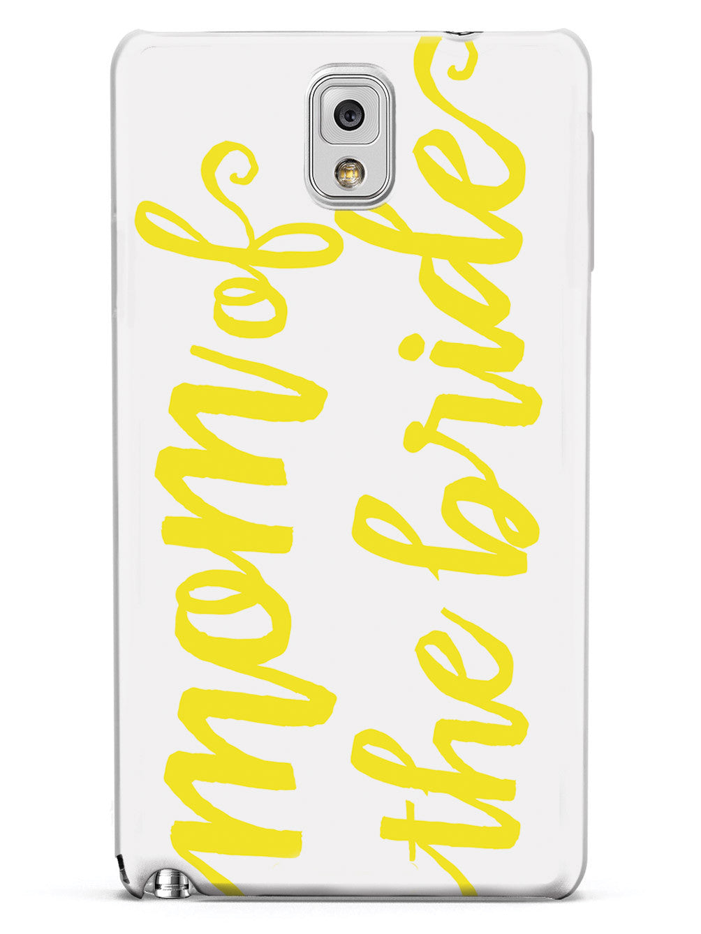 Mom of the Bride - Yellow Case