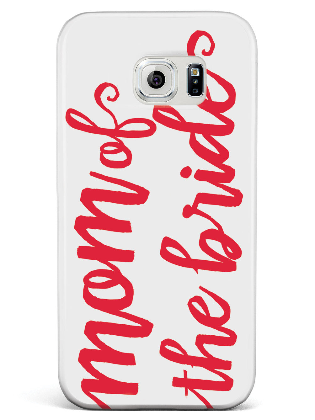 Mom of the Bride - Red Case