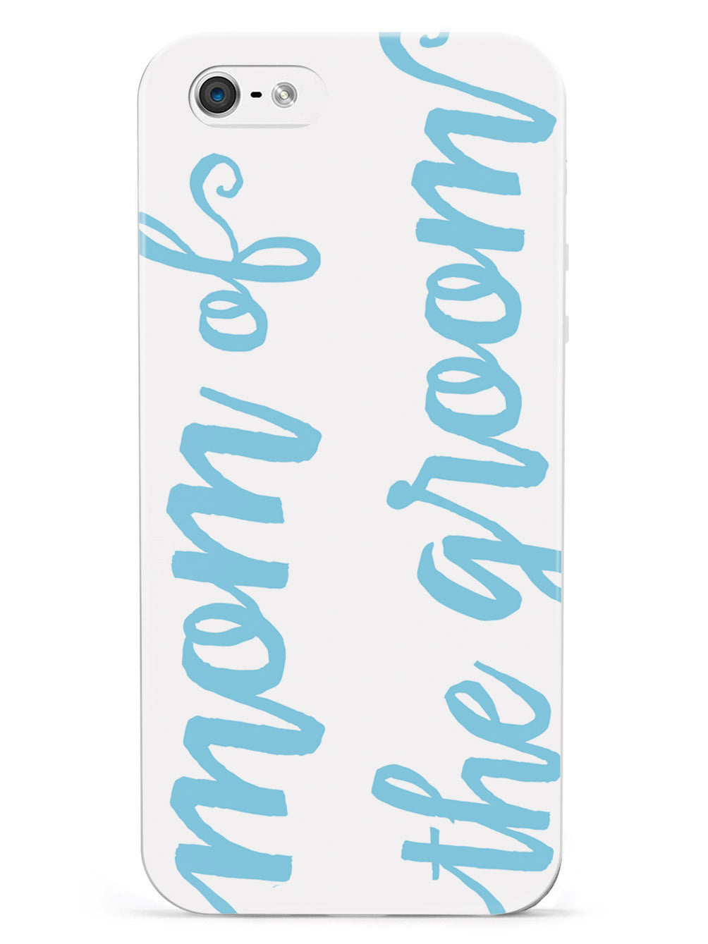 Mom of the Groom - Light Blue Case