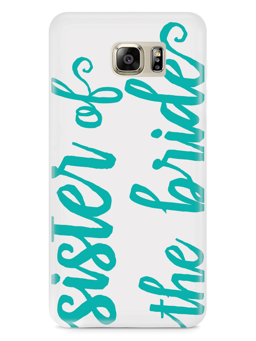Sister of the Bride - Teal Case