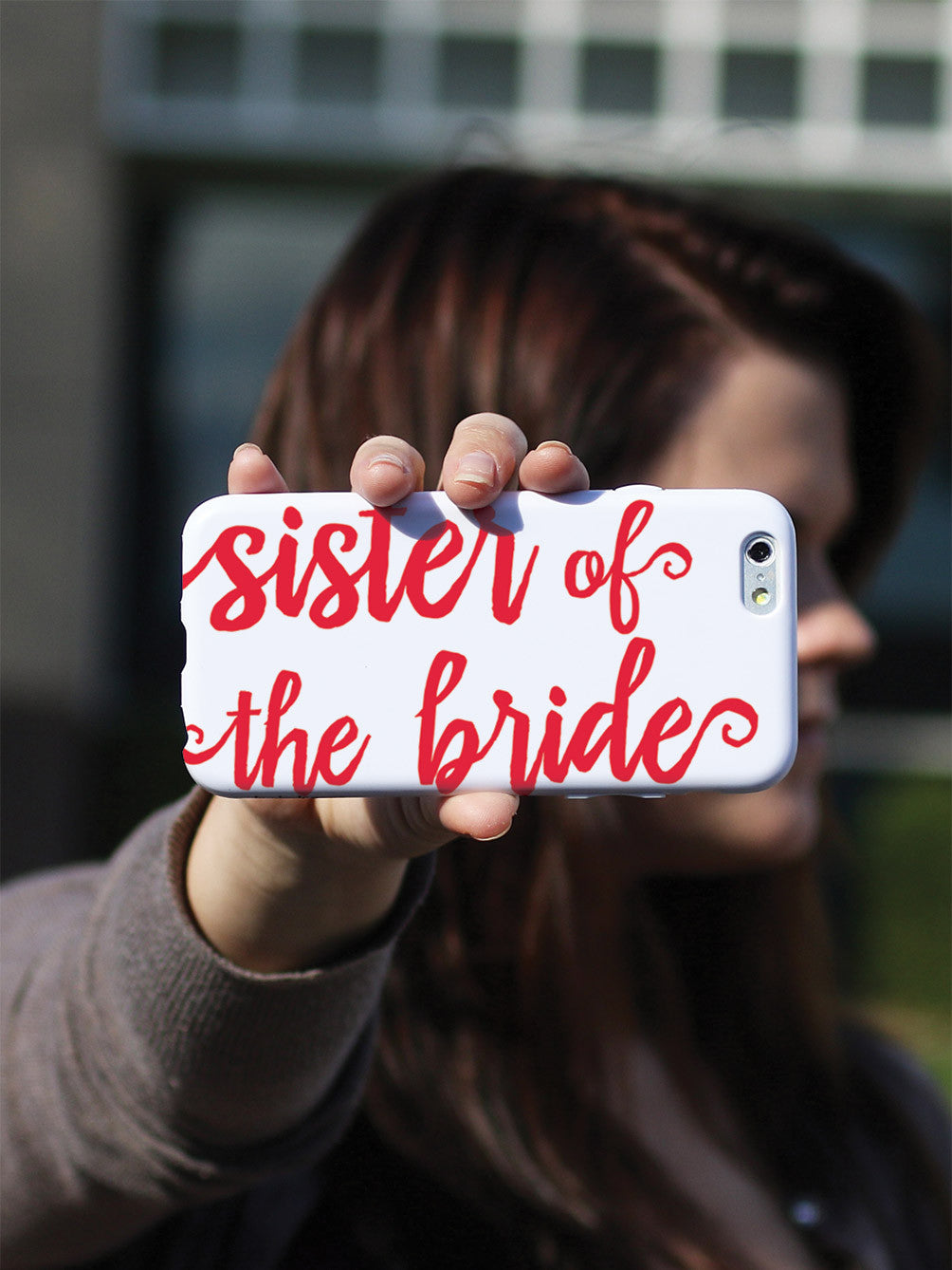 Sister of the Bride - Red Case