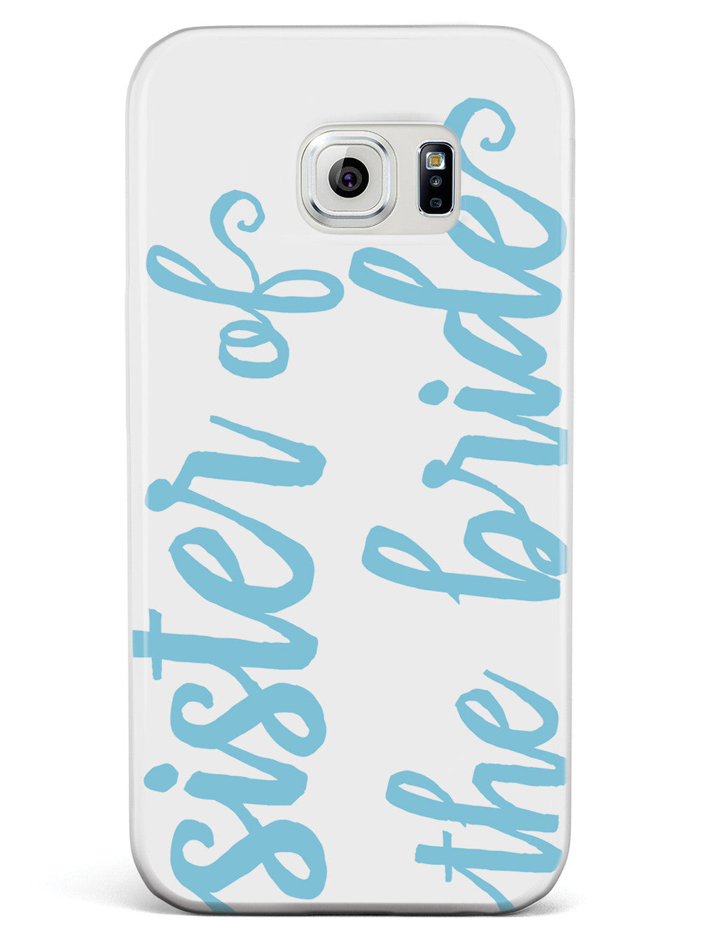 Sister of the Bride - Light Blue Case