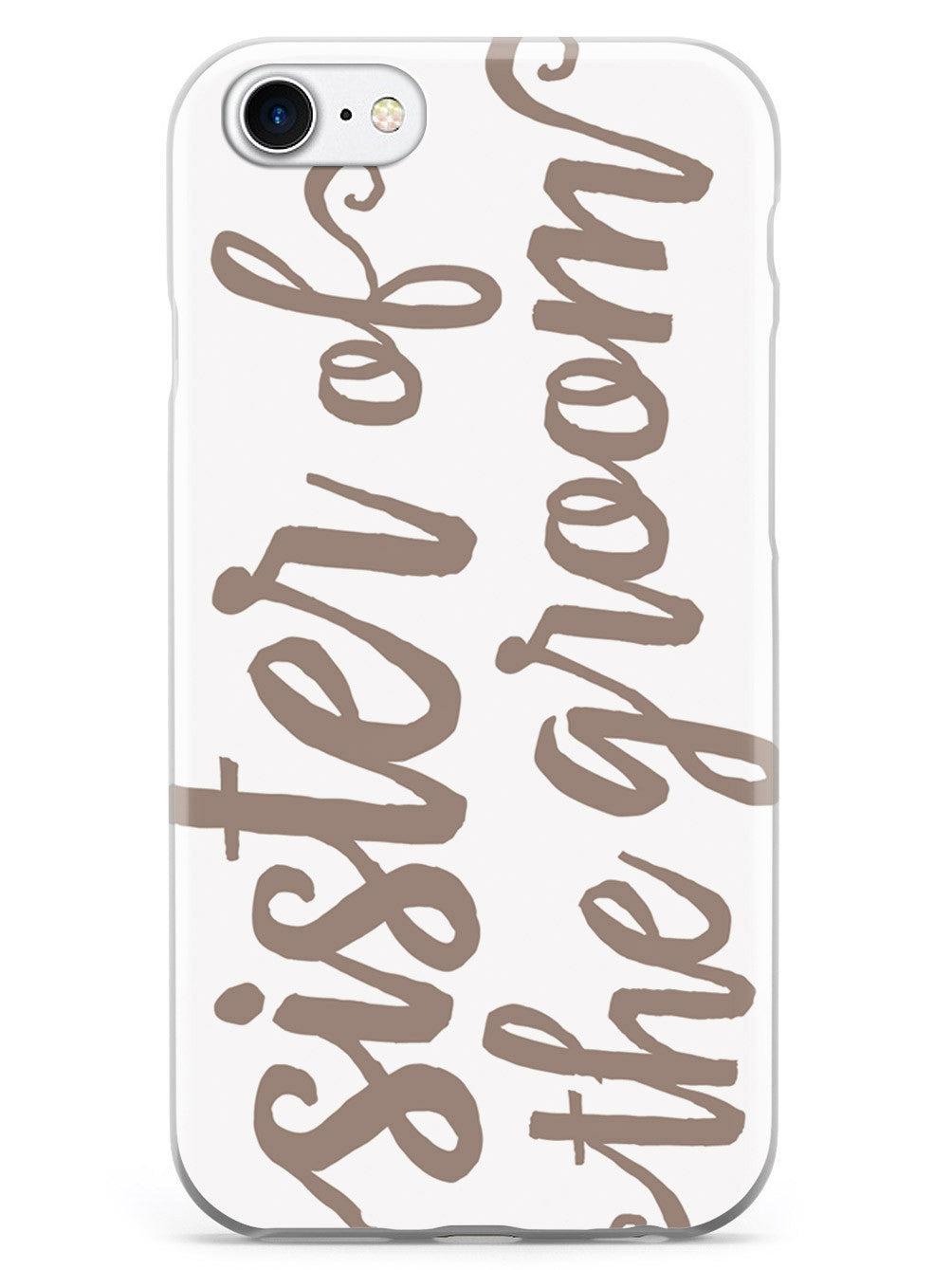 Sister of the Groom - Brown Neutral Case