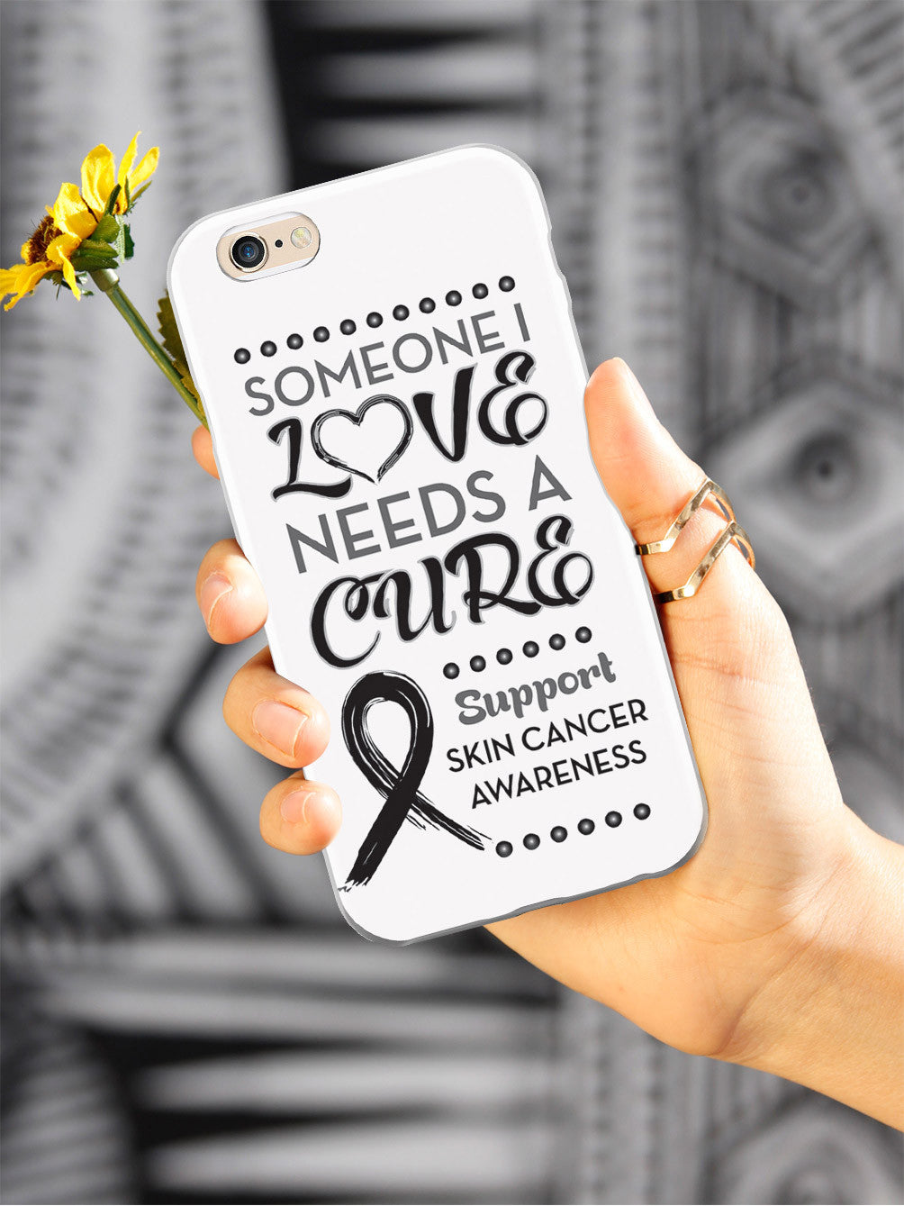 Skin Cancer - Someone I Love Case