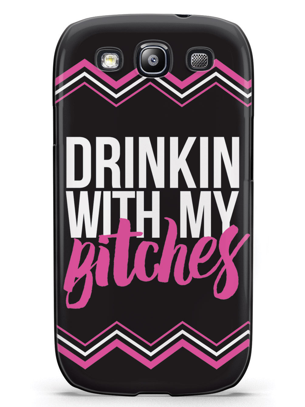 Drinkin' With My Bitches Case
