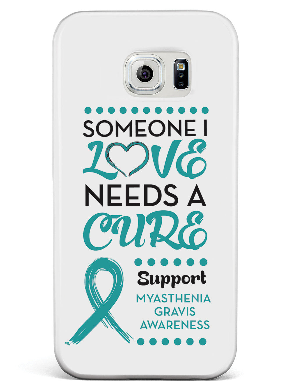 Myasthenia Gravis Awareness - Someone I Love Case