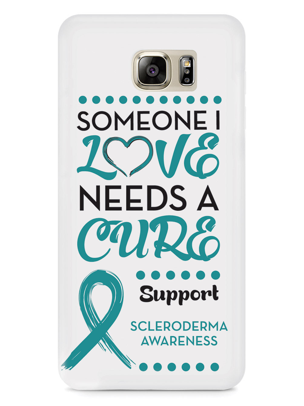 Scleroderma Awareness - Someone I Love Case