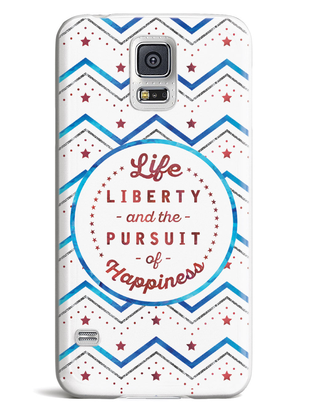 Life, Liberty, and the Pursuit of Happiness - Patriotic Case