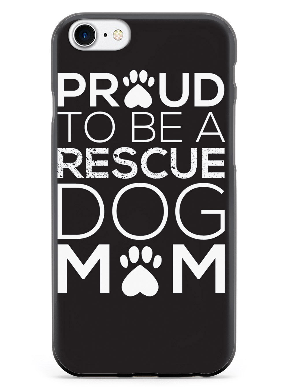 Proud Rescue Dog Mom Case