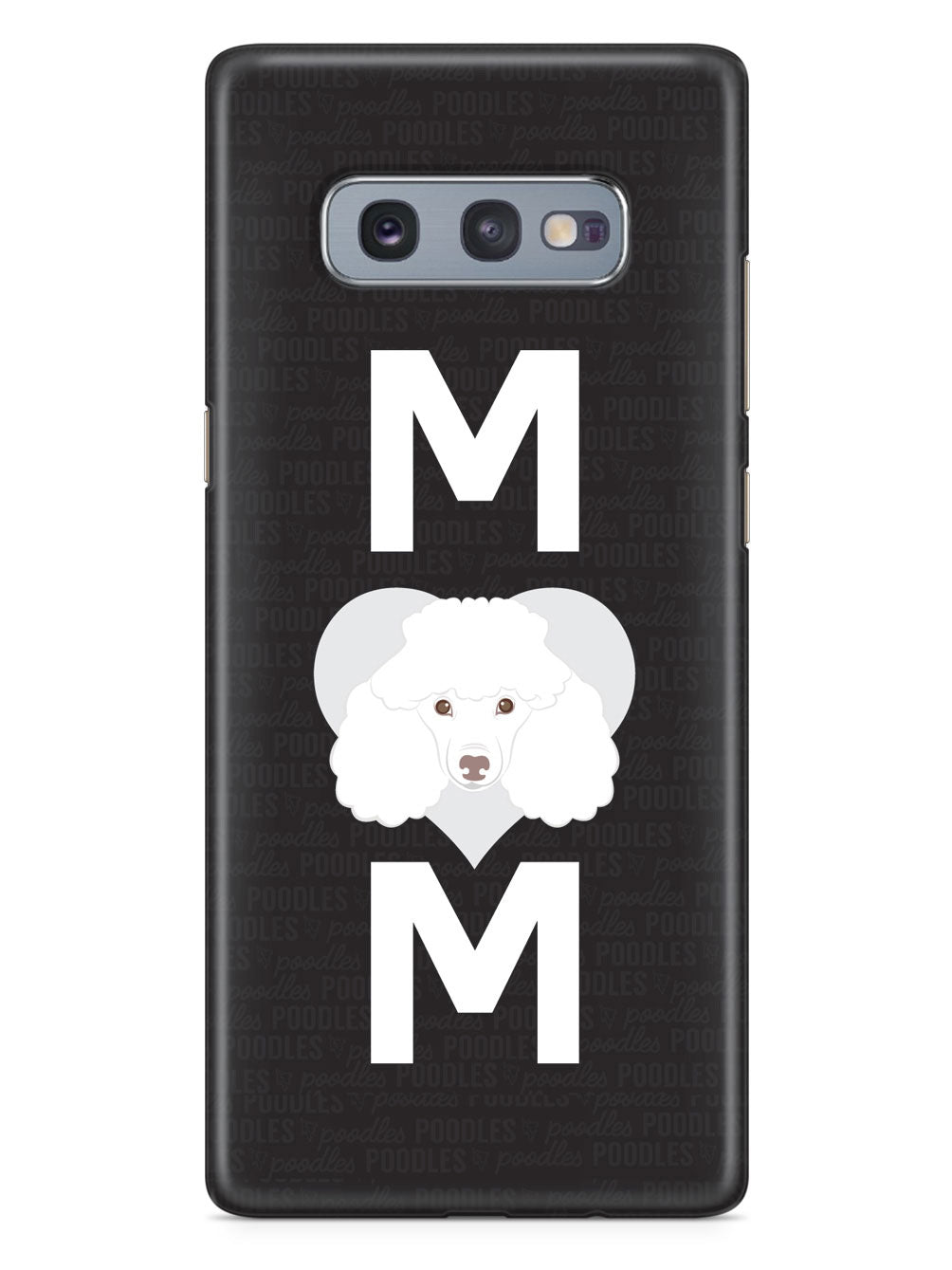 Poodle Mom Case