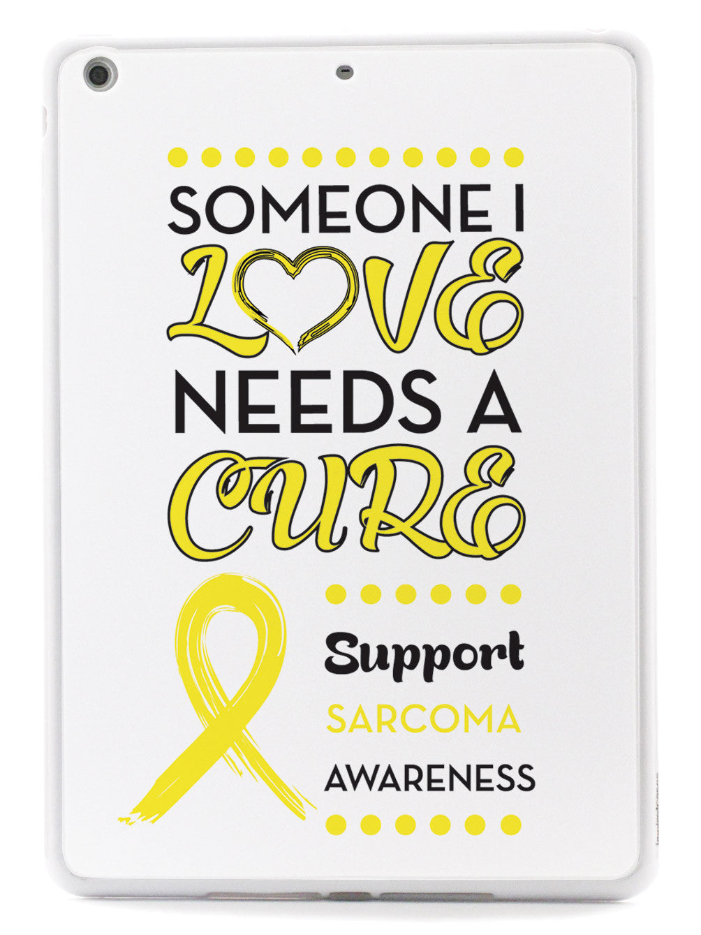 Sarcoma - Someone I Love Case