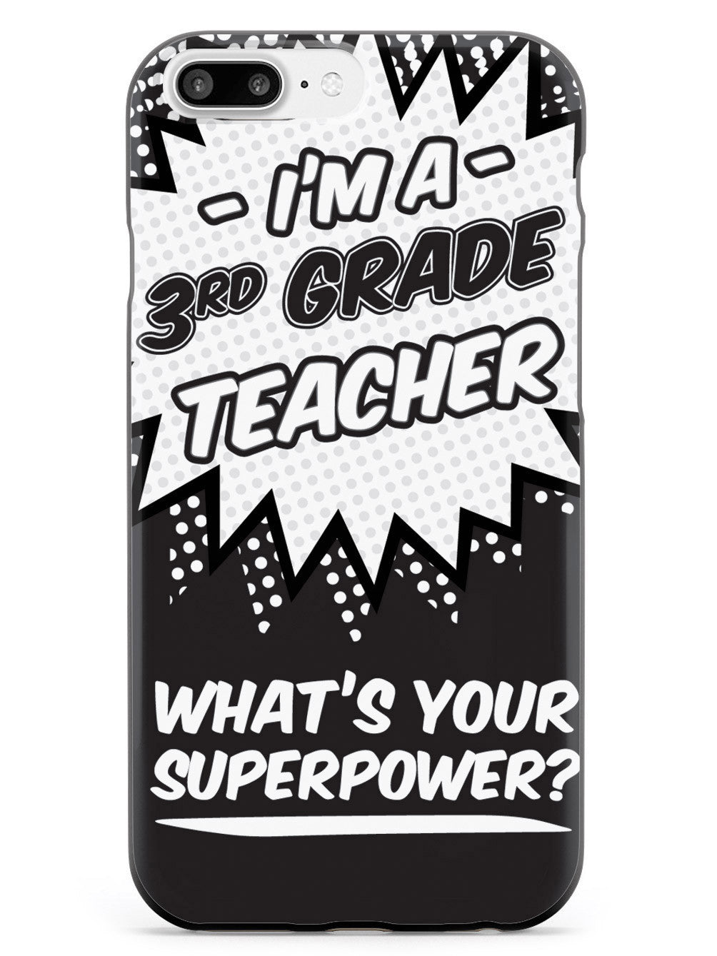 3rd Grade Teacher - What's Your Superpower? Case