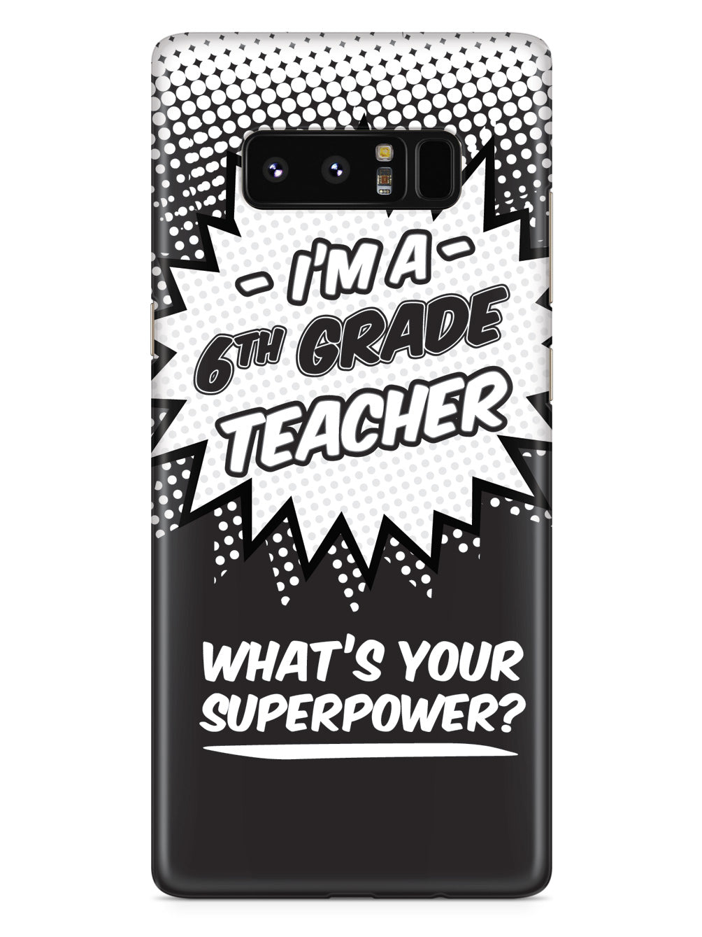 6th Grade Teacher - What's Your Superpower? Case