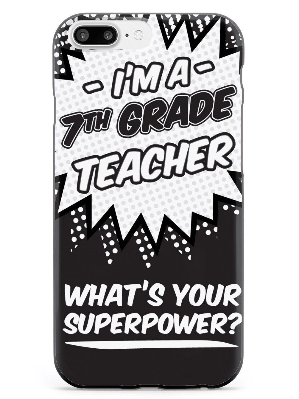 7th Grade Teacher - What's Your Superpower? Case