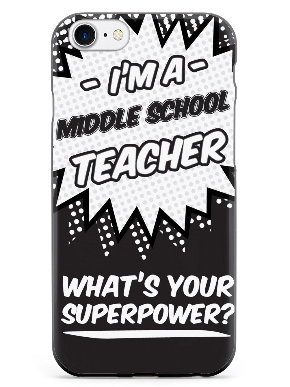 Middle School Teacher - What's Your Superpower? Case
