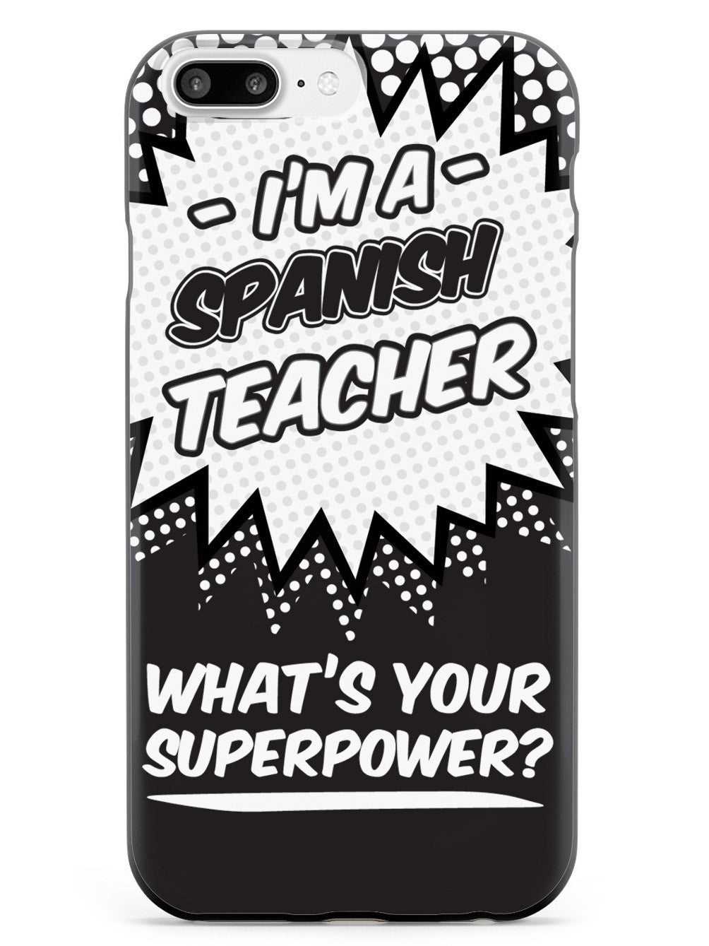 Spanish Teacher - What's Your Superpower? Case