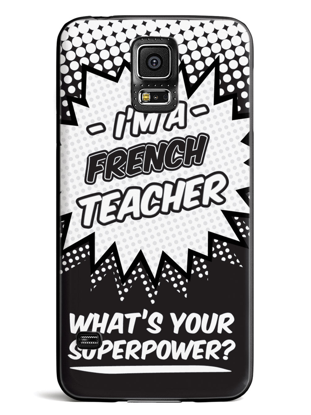 French Teacher - What's Your Superpower? Case