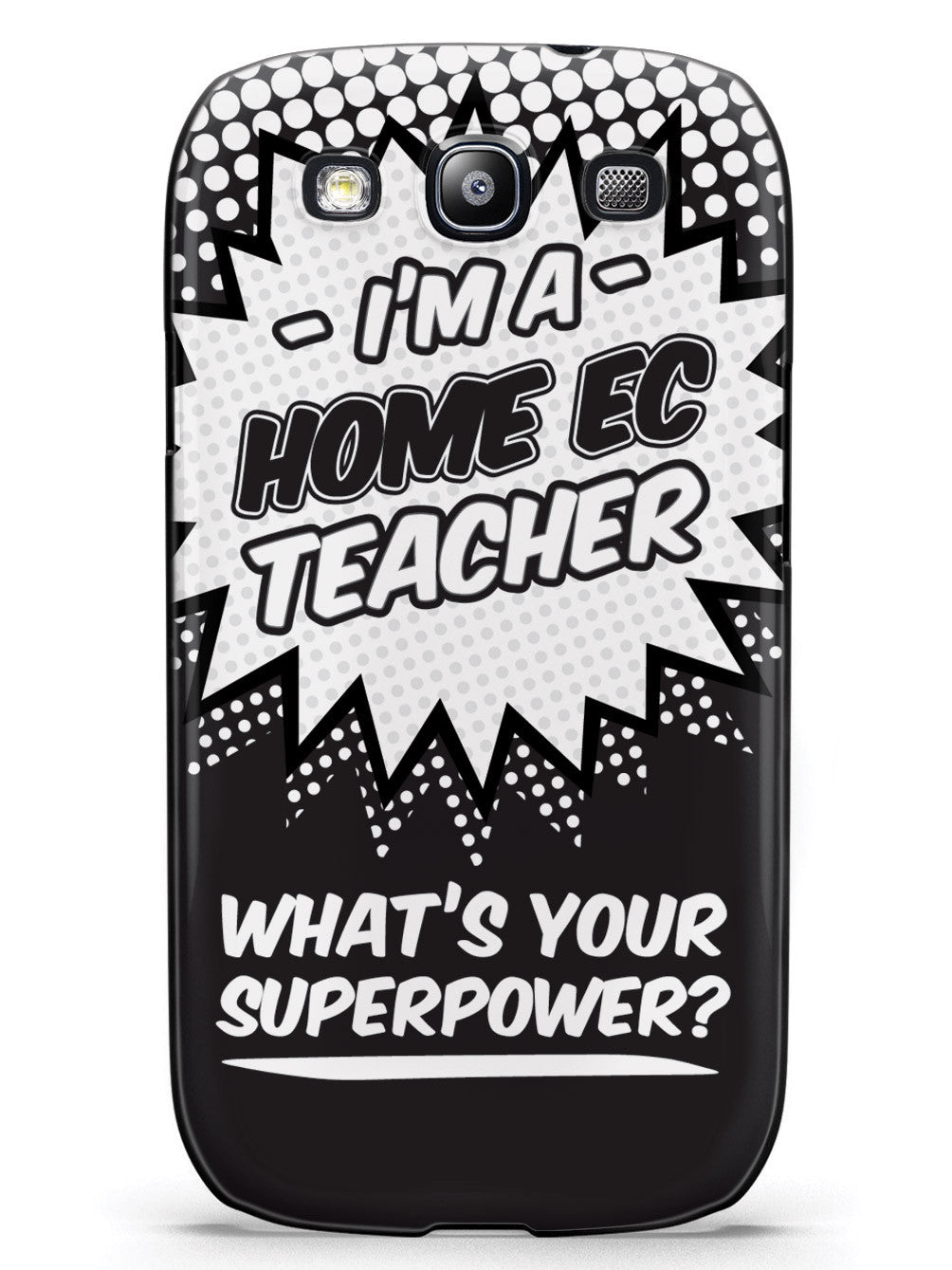Home Ec Teacher - What's Your Superpower? Case