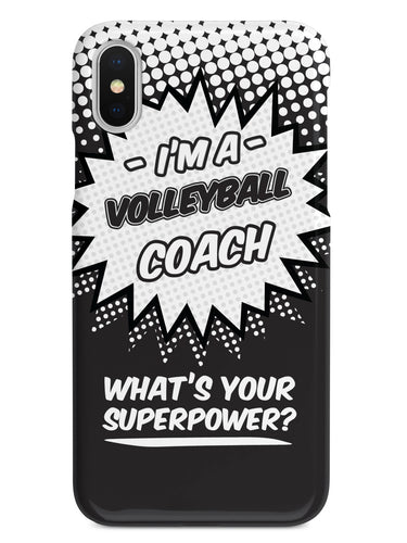 Volleyball Coach - What's Your Superpower? Case