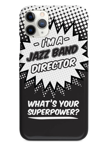 Jazz Band Director - What's Your Superpower? Case