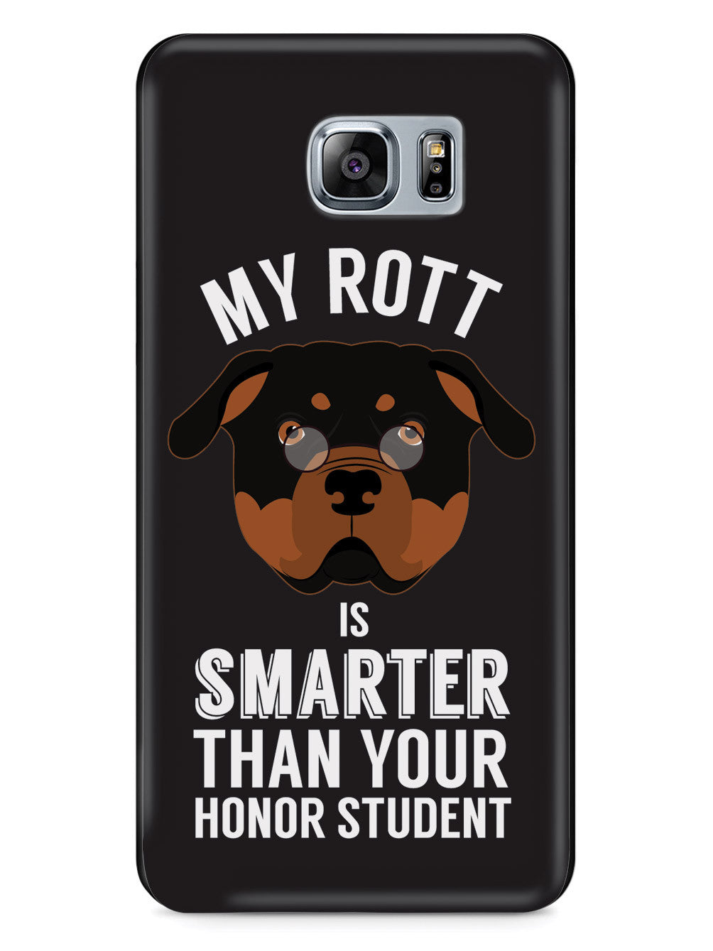 Smarter Than Your Honor Student - Rott Case