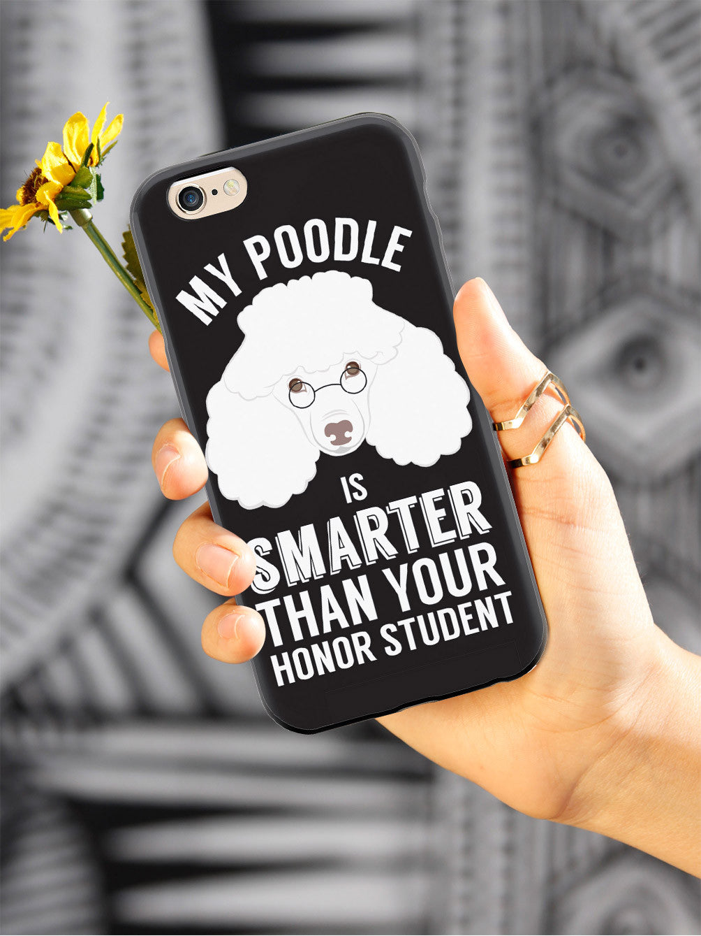 Smarter Than Your Honor Student - Poodle Case