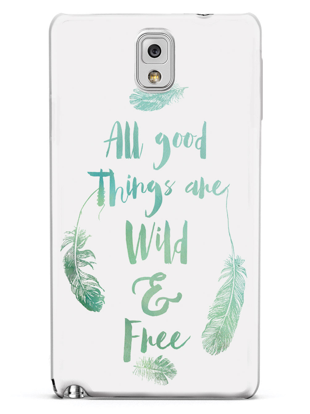 All Good Things Are Wild and Free Case