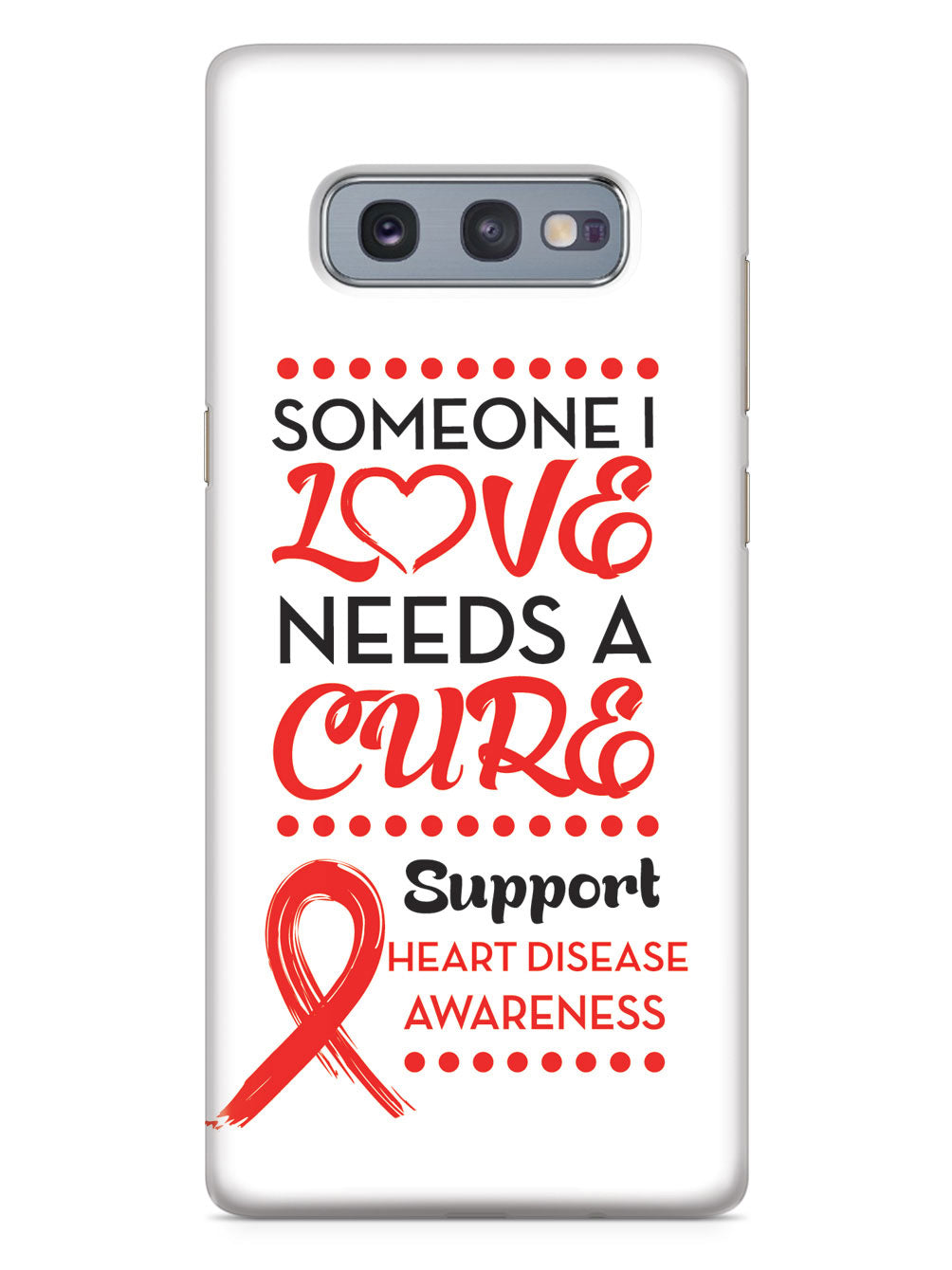 Heart Disease - Someone I Love Case