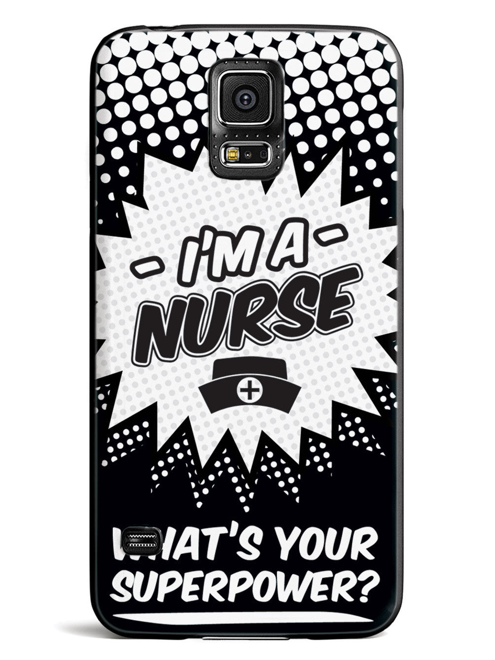 Nurse - What's Your Superpower?  Case