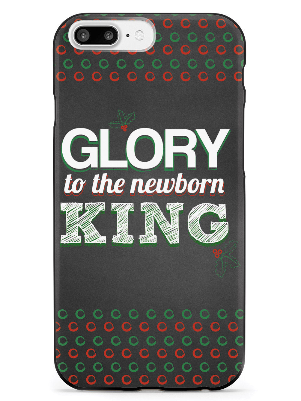 Glory to the Newborn King Case