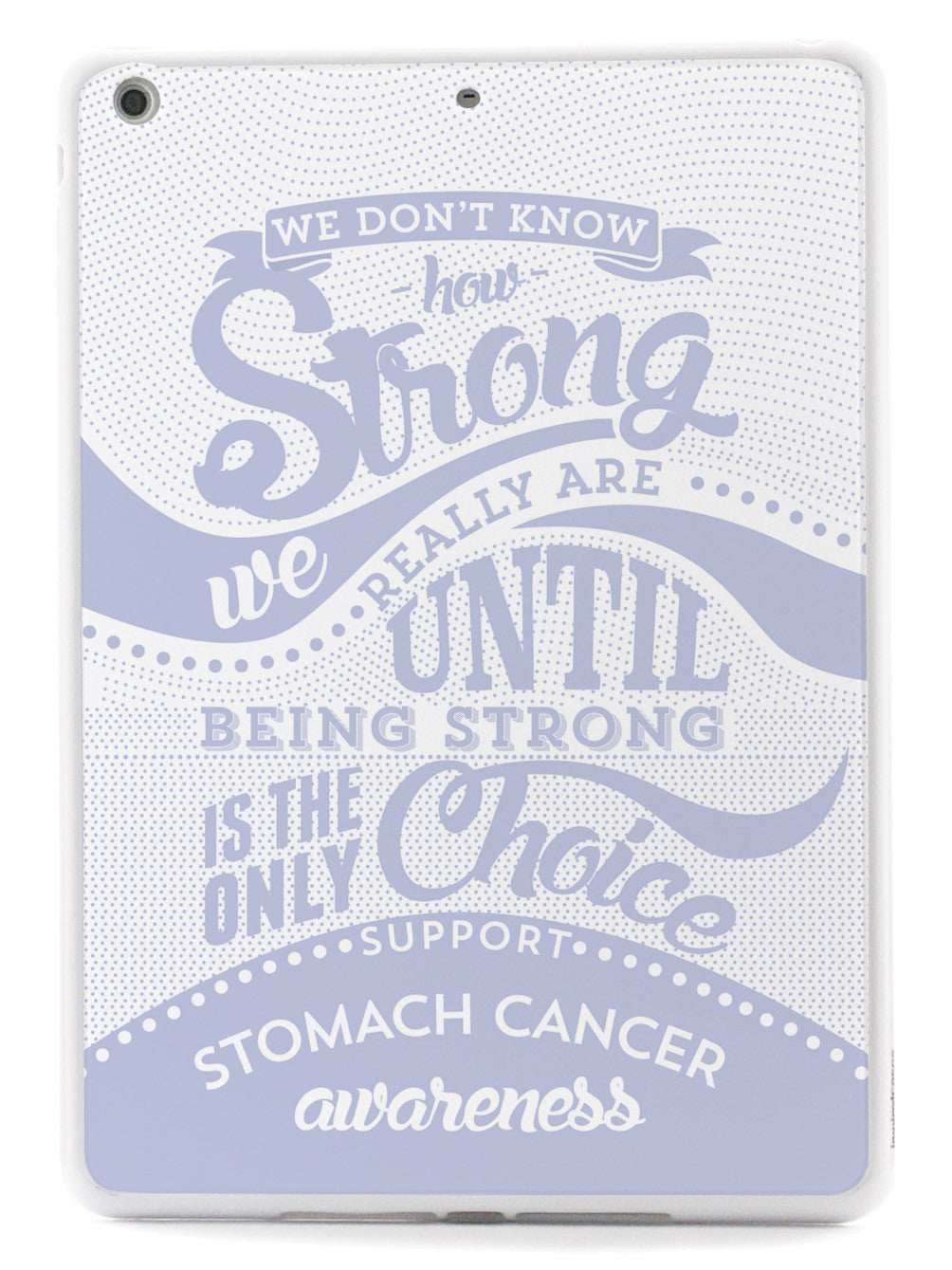 Stomach Cancer - How Strong Case