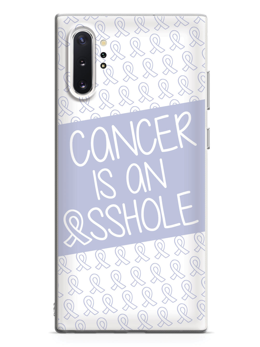 Cancer Is An Asshole - Periwinkle Case