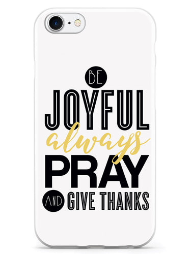 Be Joyful Always Case