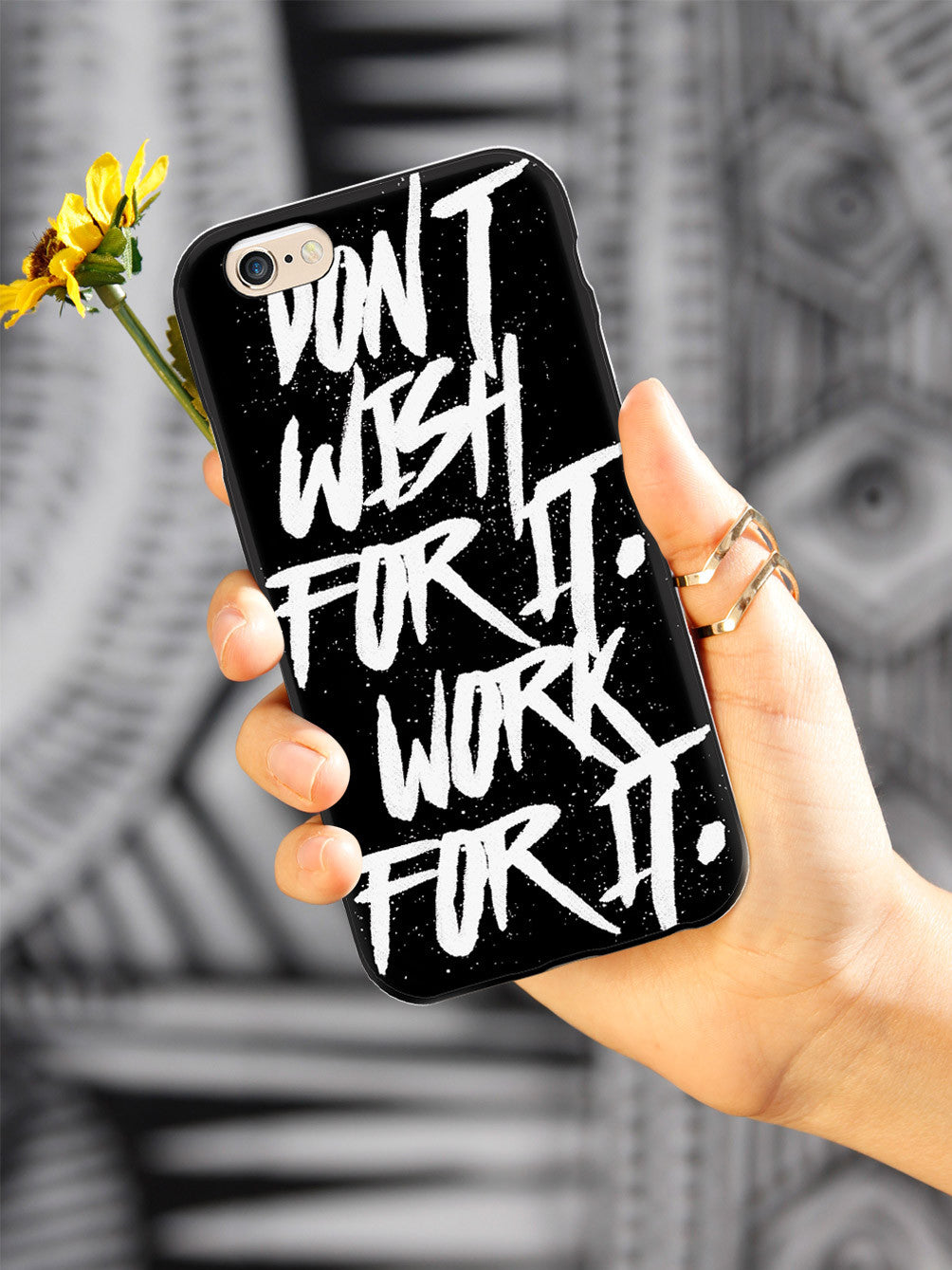 Don't Wish For It. Work For It. Case
