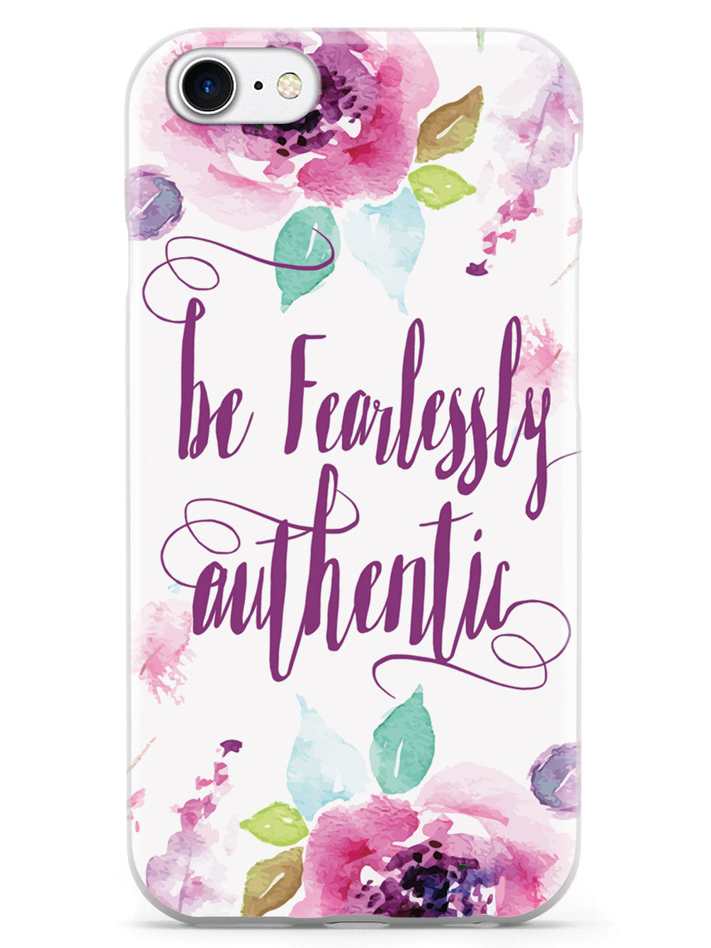 Be Fearlessly Authentic Case