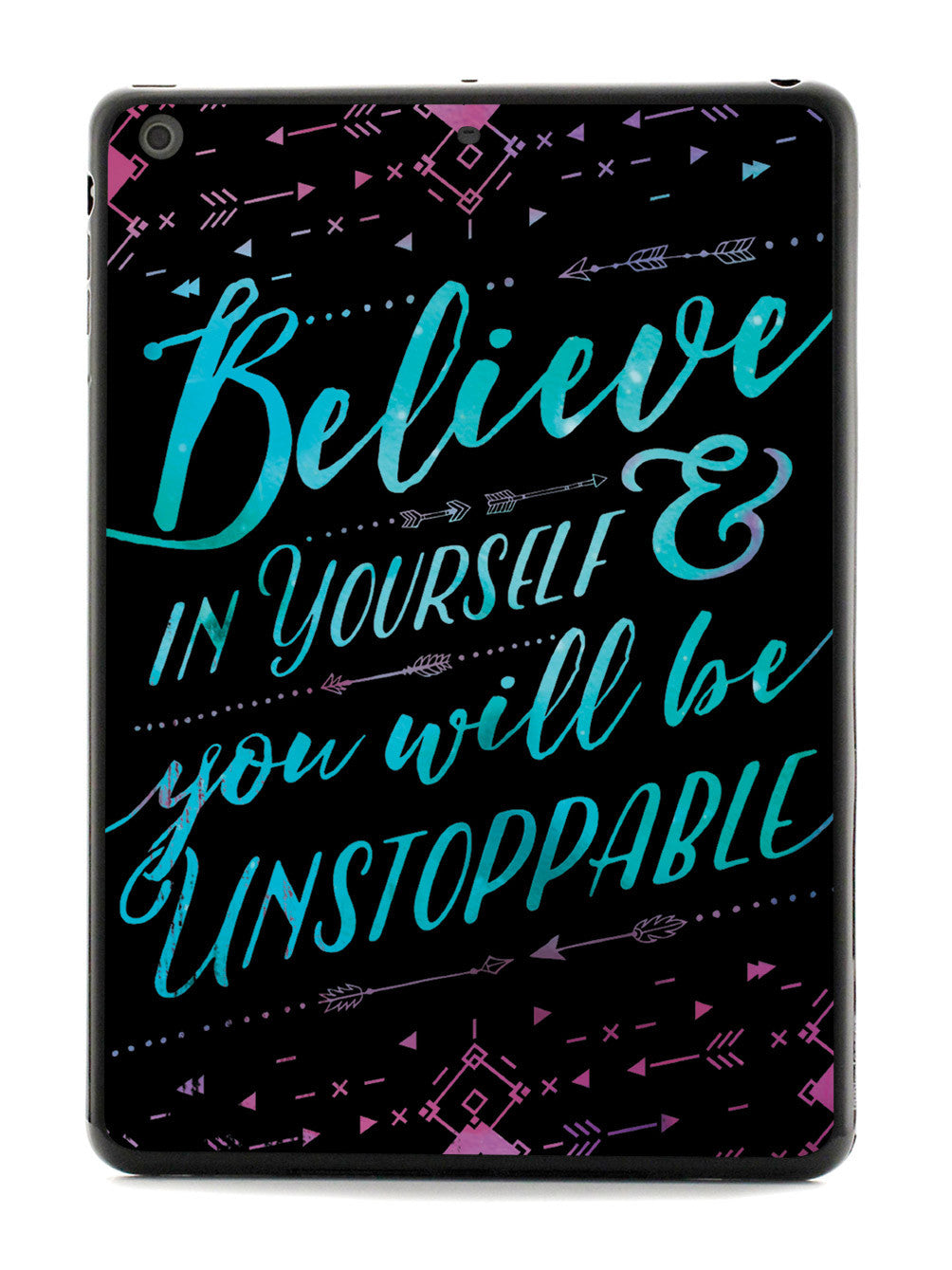 Believe In Yourself - Black Case