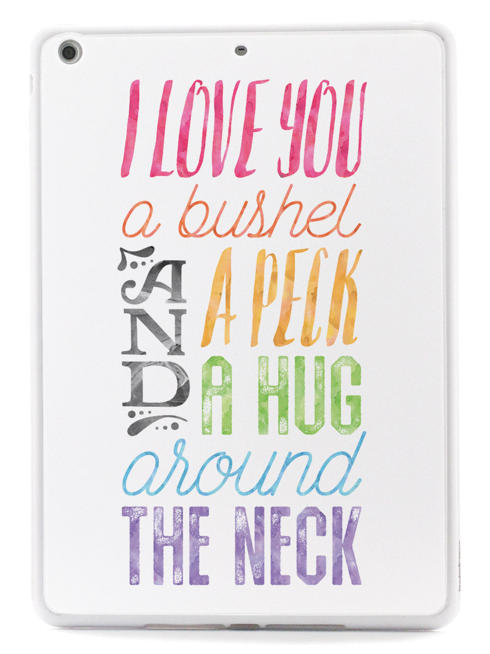 I Love You a Bushel and a Peck - White Case