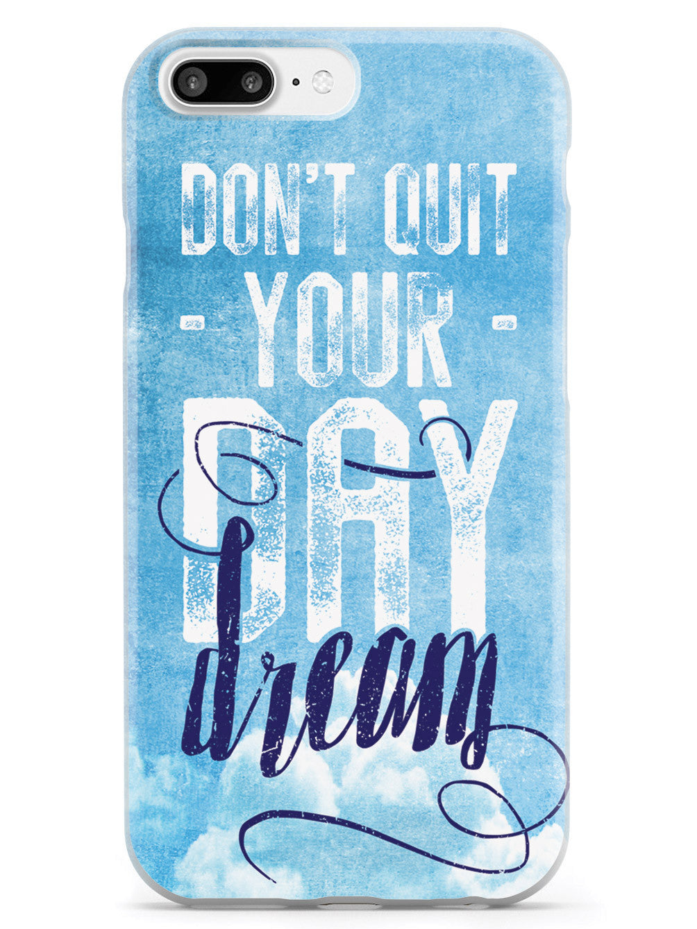 Don't Quit Your Daydream Case