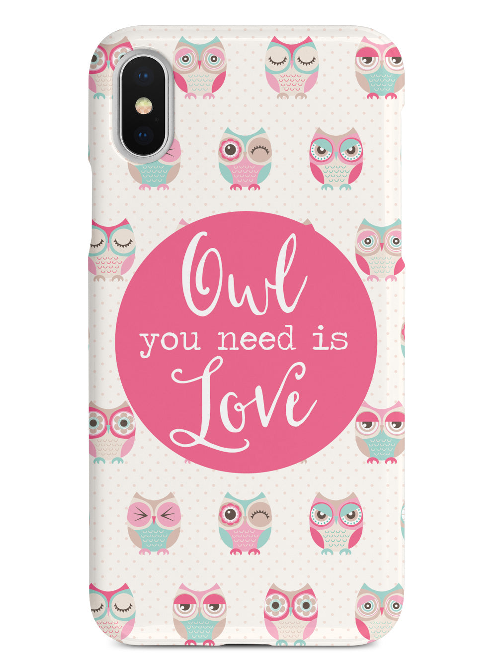 Owl You Need Is Love Case