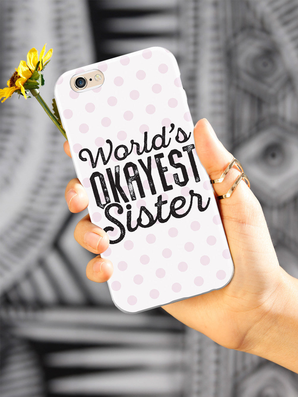 World's Okayest Sister - White Case