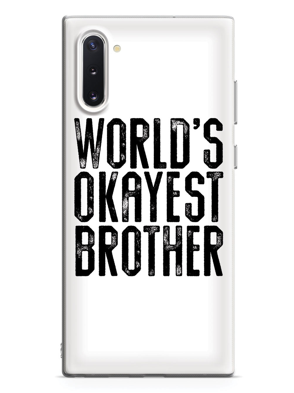 World's Okayest Brother - White Case