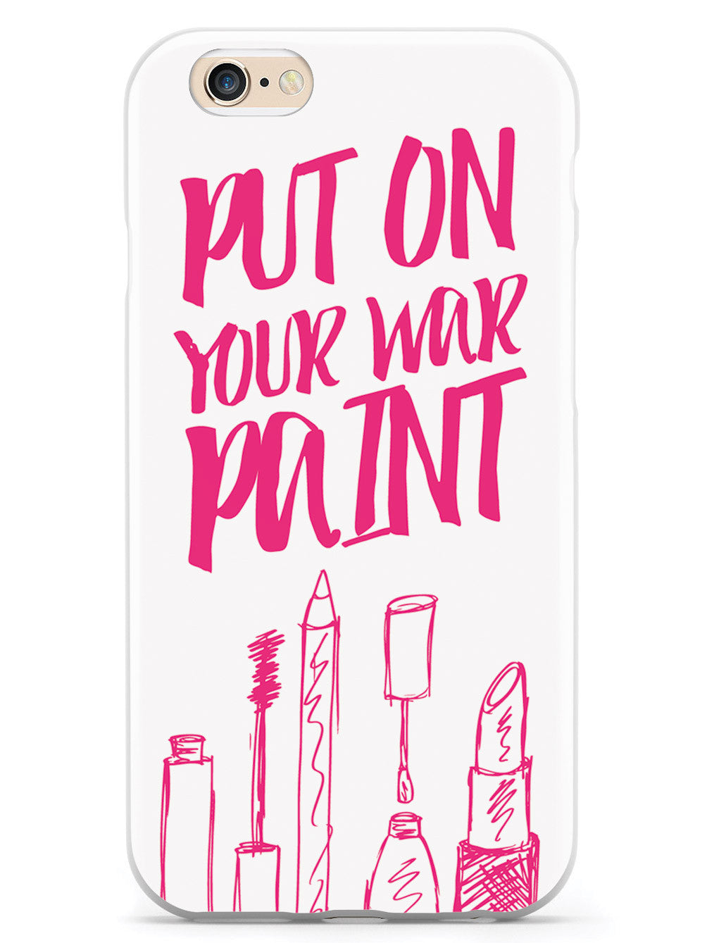 Put On Your War Paint - Makeup Case