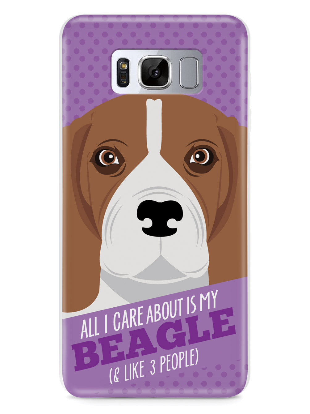 All I Care About Is My Beagle Case