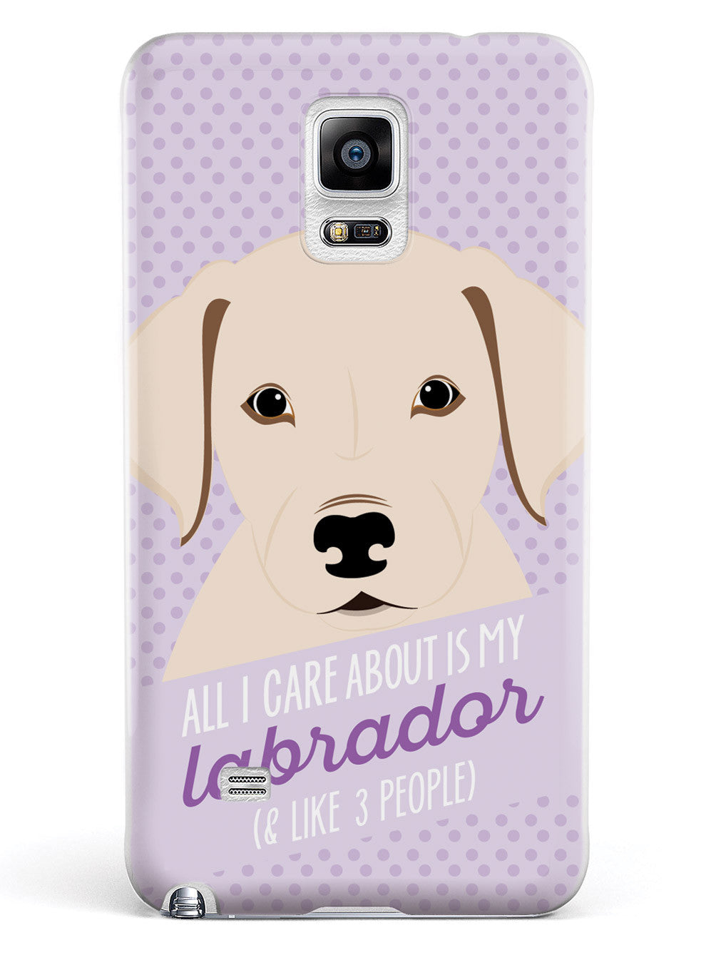 All I Care About Is My Labrador Case