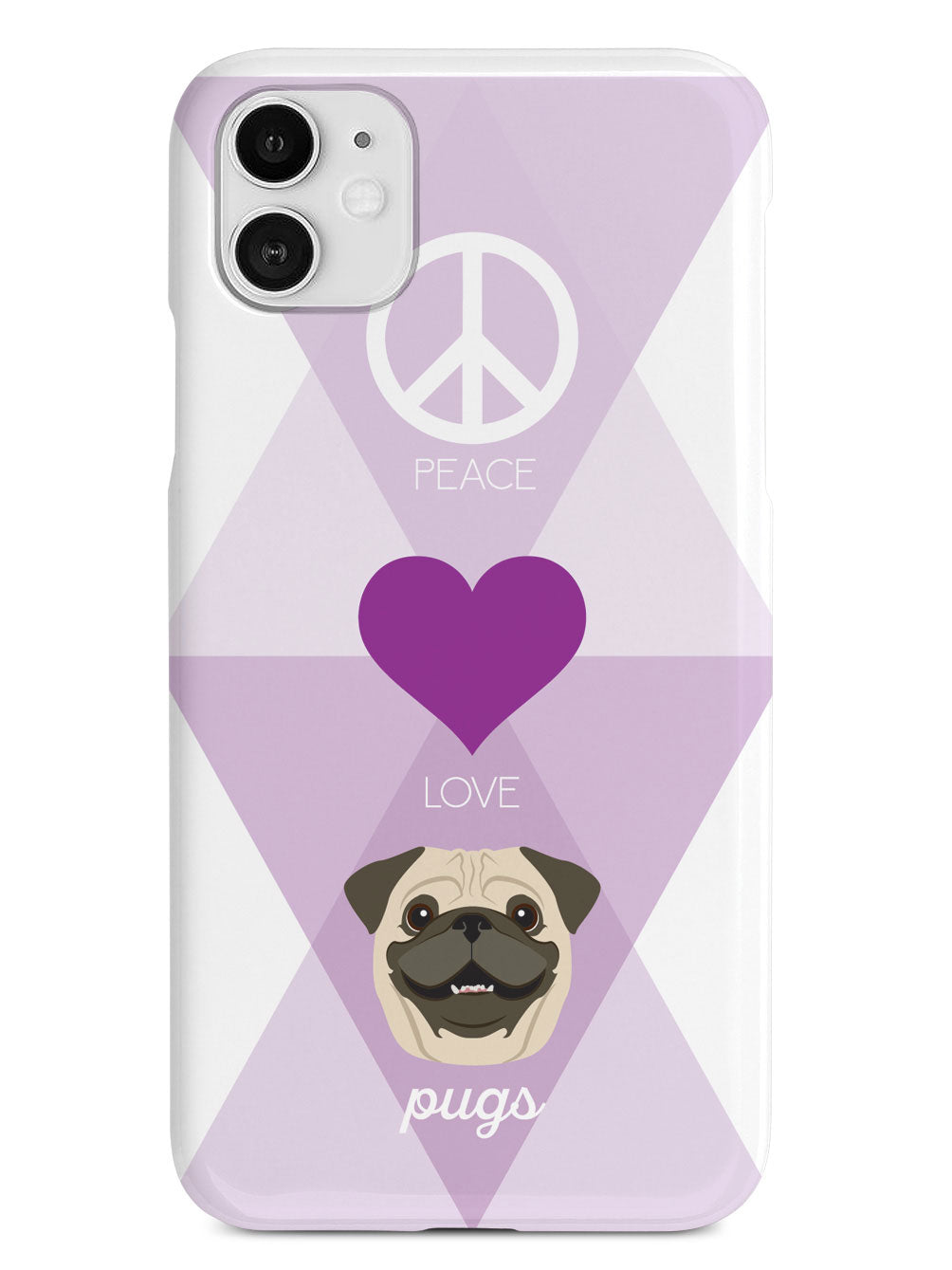 Peace, Love & Pugs Case