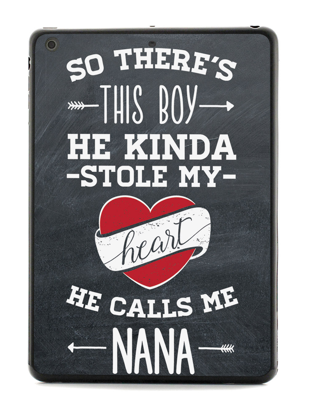 So there's this Boy - Nana Case